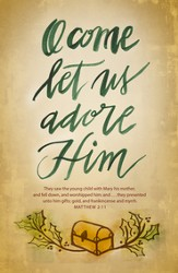 O Come Let Us Adore Him (Matthew 2:11, KJV) Christmas Bulletins, 100
