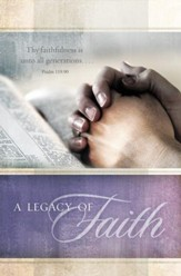 A Legacy of Faith (Psalm 119:90)