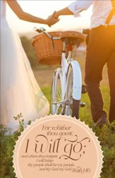 Whither Thou Goest (Ruth 1:16, KJV) Wedding Bulletins, 100