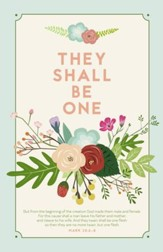 They Shall Be One (Mark 10:6-8, KJV) Wedding Bulletins, 100