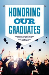 Honor Our Graduates (Psalm 37:6, KJV) Graduation Bulletins, 100