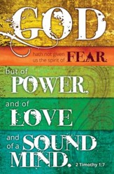 Power, Love, and Sound Mind (2 Timothy 1:7)