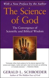 The Science of God: The Convergence of Scientific and Biblical Wisdom - Slightly Imperfect