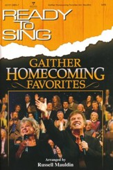 Ready to Sing: Gaither Homecoming Favorites,  Choral Book