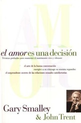 El Amor Es Una Decisión  (Love Is A Decision)