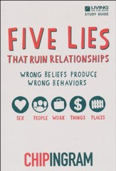 Five Lies That Ruin Relationships Study Guide