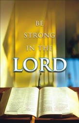 Be Strong In The Lord Bulletins, 100