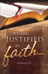 Justified by Faith (Romans 5:1) Bulletins, 100