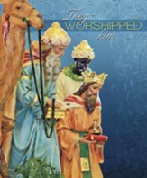 They Worshipped Him, Pack of 100 Large Bulletins