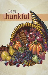 Cornucopia Be Ye Thankful, Pack of 50 Bulletins