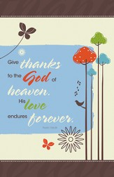 Give Thanks to the God of Heaven, Pack of 100 Bulletins