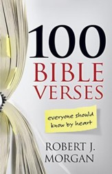 100 Bible Verses: Everyone Should Know by Heart - eBook