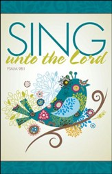 Sing Unto the Lord, Pack of 50 Bulletins