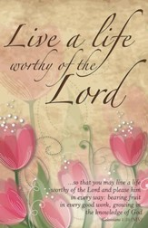 Live a Life Worthy of the Lord, Pack of 100 Bulletins