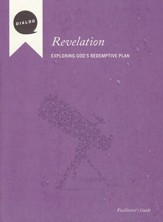 Revelation: Exploring God's Redemptive Plan, Facilitator's Guide
