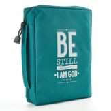 Be Still and Know Bible Cover, Teal, Large