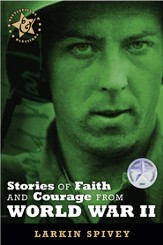 Stories of Faith and Courage from World War II - eBook