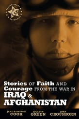 Stories of Faith and Courage from the War in Iraq & Afghanistan - eBook