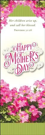 Happy Mother's Day (Proverbs 31:28) Pack of 25   Bookmarks