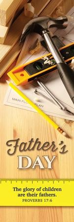 Happy Father's Day (Proverbs 17:6) Pack of 25 Bookmarks
