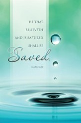 Saved (Mark 16:16) Baptism Bulletins, 100