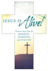 Jesus is Alive! (Psalm 108:5, NIV) Pack of 25 Cross Bookmarks
