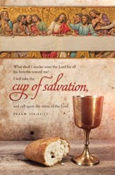 Cup of Salvation (Psalm 116:12-13) Bulletins, 100