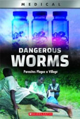 Dangerous Worms!: Parasites Plague a Village, Hardcover