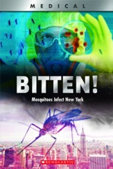 Bitten!: Mosquitoes Infect New York, Hardcover