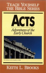 Acts-Teach Yourself the Bible Series: Adventures of the Early Church - eBook
