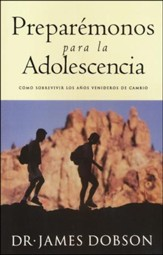 Preparemonos para la Adolescencia/ Preparing for Adolescence, Spanish Edition