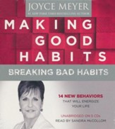Making Good Habits, Breaking Bad Habits: 14 New Behaviors That Will Energize Your Life, Audio CD