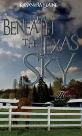 Beneath the Texas Sky - eBook