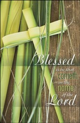 Blessed Is He That Cometh Palm Shaped Cross (Matthew 23:39) Large Bulletins, 100