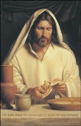 He was Betrayed Christ Breaking Bread (1 Corinthians 11:23) Large Bulletins, 100
