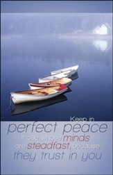 Perfect Peace Still Lake Boats (Isaiah 26:3, NIV) Bulletins, 50