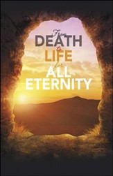 From Death to Life Open Tomb (1 Corinthians 15:54) Large Bulletins, 100