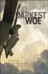 O Darkest Woe Christ on Cross Bulletins, 100
