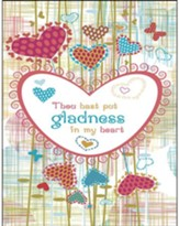 Gladness in my Heart Artwork (Psalm 4:7) Large Bulletins, 100