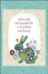 Quiet and Peaceable Life Flower Bunny (1 Timothy 2:2) Large Bulletins, 100