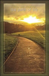 Show Me The Path of Life (Psalm 16:11) Bulletins, 50