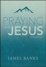 Praying With Jesus DVD