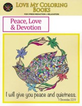 Peace, Love & Devotion, Love My Coloring Books