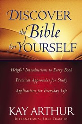 Discover the Bible for Yourself: *Helpful introductions to every book *Practical approaches for study *Applications for everyday life - eBook