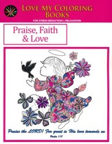 Praise, Faith & Love, Love My Coloring Books