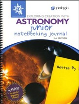 Apologia Exploring Creation with Astronomy Junior Notebooking Journal 2nd Ed.