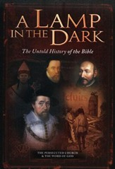 A Lamp in the Dark: The Untold History of the Bible