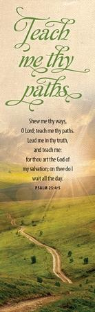 Show Me Thy Ways O Lord (Psalm 25:4-5, KJV) Bookmarks, 25
