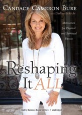 Reshaping It All: Motivation for Physical and Spiritual Fitness - unabridged audiobook on MP3-CD