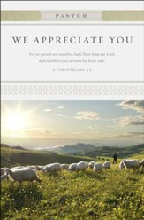 We Appreciate You (2 Corinthians 4:5) Pastor Appreciacion  Bulletins, 100